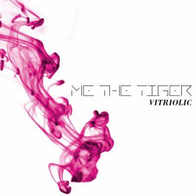 MeTheTiger_Vitriolic_front2
