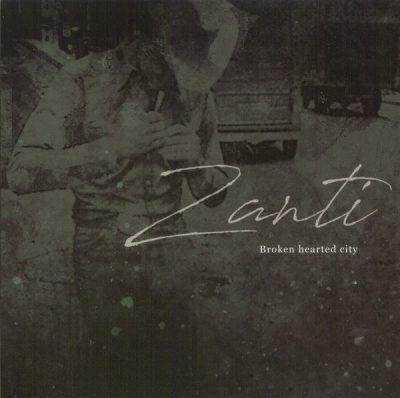 Zanti - Broken Hearted City