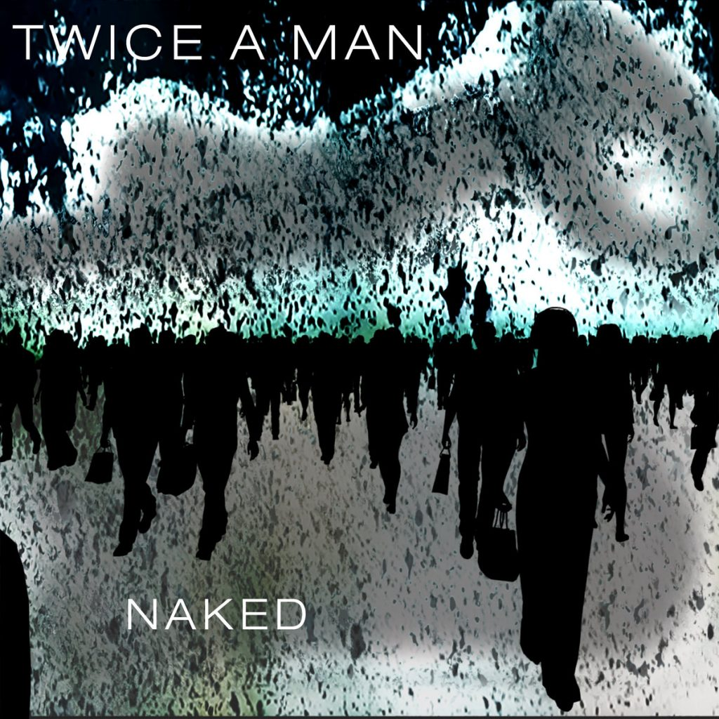 Twice a Man's Naked EP Cover